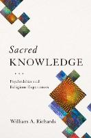 Sacred Knowledge: Psychedelics and...