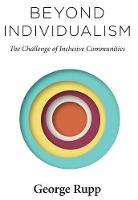 Beyond Individualism: The Challenge ...