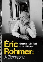 Ric Rohmer: A Biography