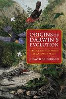 Origins of Darwin's Evolution: ...