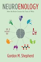 Neuroenology: How the Brain Creates...