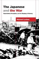 The Japanese and the War: ...