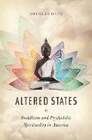Altered States: Buddhism and...
