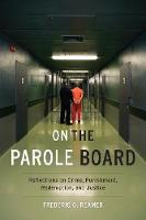 On the Parole Board: Reflections on...