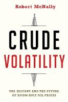 Crude Volatility: The History and the...
