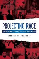 Projecting Race: Postwar America,...