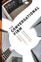 The Conversational Firm: Rethinking...
