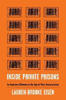 Inside Private Prisons: An American...