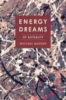 Energy Dreams: Of Actuality