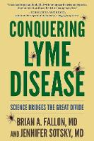 Conquering Lyme Disease: Science...