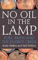 No Oil in the Lamp: Fuel, Faith and...