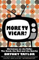 More TV Vicar?: Christians on the...