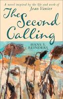 The Second Calling: A Novel Inspired...