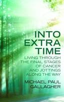 Into Extra Time: Living Through the...