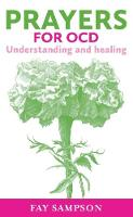 Prayers for OCD: Understanding and...