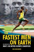 The Fastest Men on Earth: The Story ...