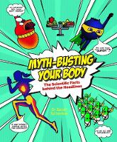 Myth-busting Your Body