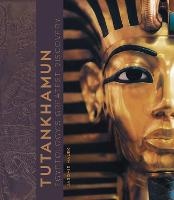 Tutankhamun: Egyptology's Greatest...