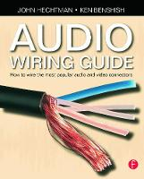The Audio Wiring Guide: How to Wire...
