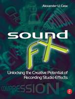 Sound FX: Unlocking the Creative...