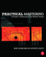 Practical Mastering: A Guide to...