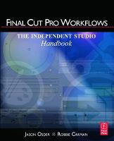 Final Cut Pro Workflows: The...