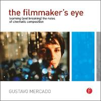 The Filmmaker's Eye: Learning (and...