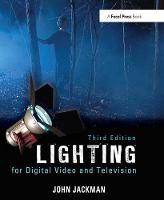 Lighting for Digital Video and...