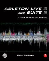 Ableton Live 8 and Suite 8: Create,...