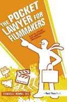 The Pocket Lawyer for Filmmakers: A...