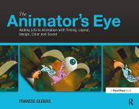 The Animator's Eye: Adding Life to...