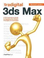 Tradigital 3ds Max: A CG Animator's...