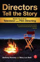 Directors Tell the Story: Master the...