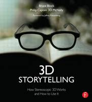 3D Storytelling: How Stereoscopic 3D...