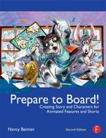 Prepare to Board!: Creating Story and...