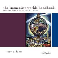 The Immersive Worlds Handbook:...