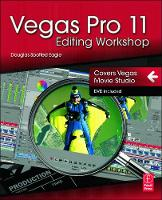 Vegas Pro 11 Editing Workshop