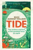 Tide: The Science and Lore of the...