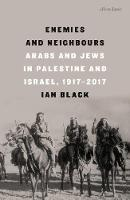 Enemies and Neighbours: Arabs and ...