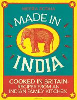 Made in India: Cooked in Britain:...