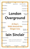 London Overground: A Day's Walk ...