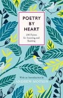 Poetry by Heart: Poems for Learning...