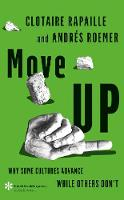 Move Up: Why Some Cultures Advance...