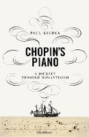 Chopin's Piano: A Journey through...
