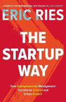 The Startup Way: How Entrepreneurial...