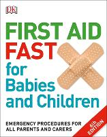 First Aid Fast for Babies and...