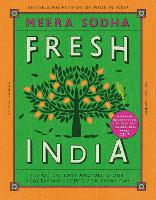 Fresh India: 130 Quick, Easy and...