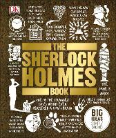 The Sherlock Holmes Book: Big Ideas...