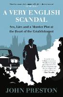 A Very English Scandal: Sex, Lies and...