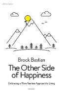 The Other Side of Happiness: ...